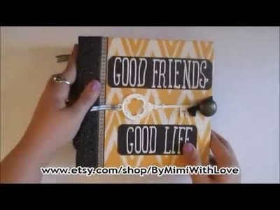 Good Friends, Good Life Scrapbook Album ByMimiWithLove FOR SALE