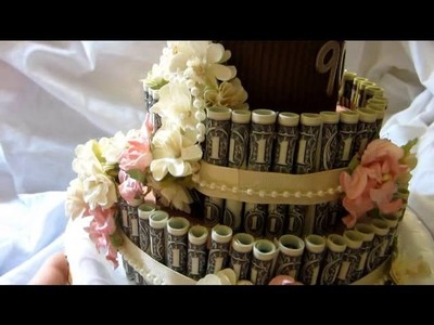 MONEY CAKE FOR MOM'S 90TH BIRTHDAY