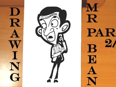 DIY How to draw MR BEAN Animated Cartoon Step by Step EASY, draw easy stuff but cool | 2.3