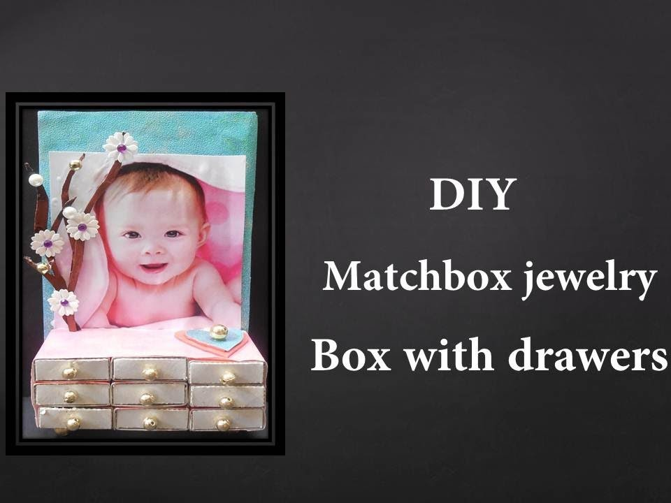 DIY - How to make a matchbox jewelry with drawers