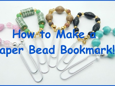 How to Make a Paper Bead Bookmark