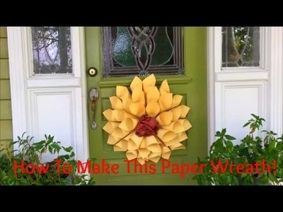 How To Make Sunflower Paper Wreath!