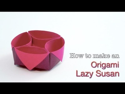 Origami Lazy Susan Container. How to make an easy Origami Box. Paper Box Tutorial.