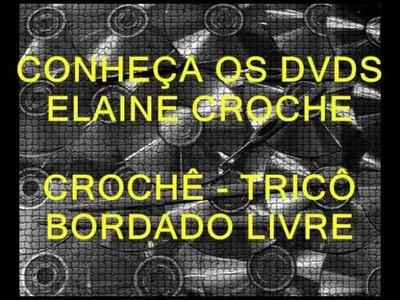CROCHE - MANUAL ELAINE CROCHE - 5ª PARTE
