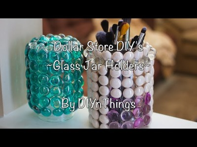 Dollar Store DIY - Ep. 1 - Glass Jar Holders