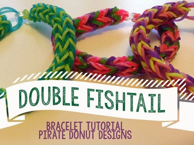 Double Fishtail Bracelet Tutorial- Rainbow Loom