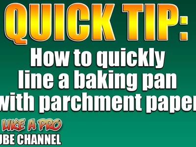 How To Line A Baking Pan With Parchment Paper