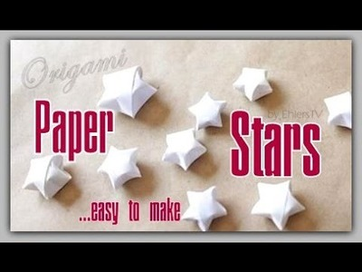 Origami Paper Stars - Easy to make