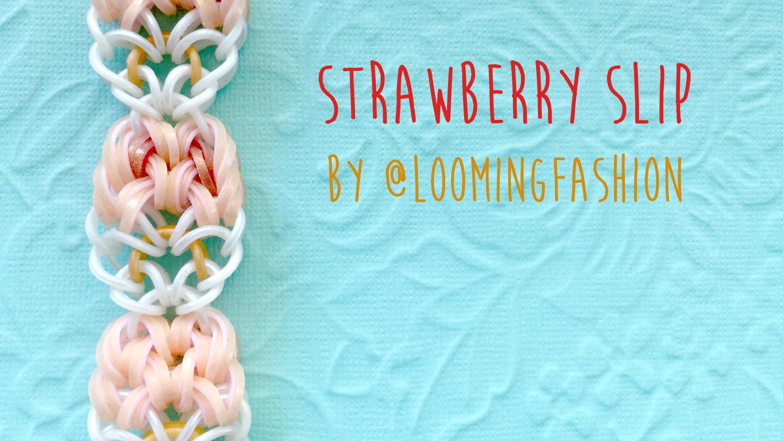 Rainbow Loom Bands Strawberry Slip by @LoomingFashion