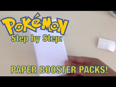 Step by step: How to make a paper Pokemon booster pack!