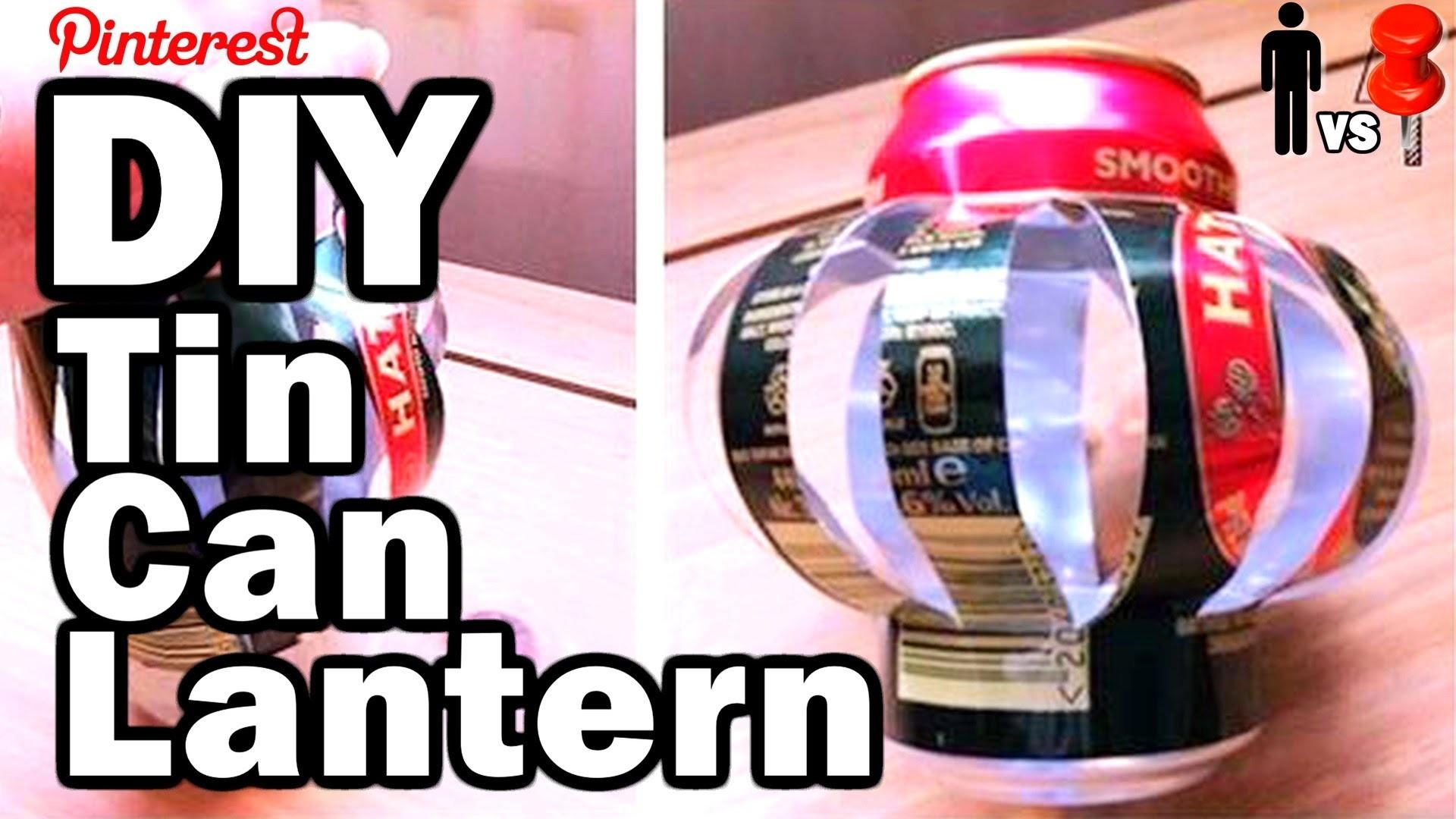 DIY Tin Can Lantern: Man Vs. Pin #21