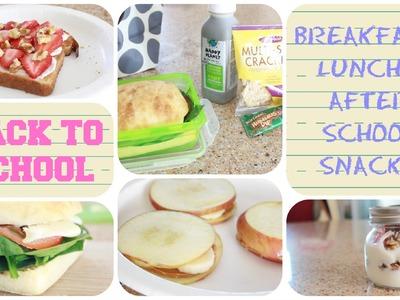 Healthy Back to School Breakfast, Lunch & After School Snacks! | GettingPretty