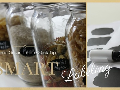 HOME ORGANIZATION QUICK TIP:  Smart Labeling