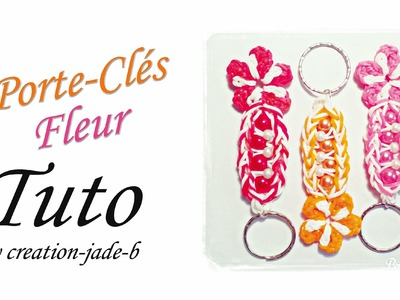 Tuto Rainbow Loom - Porte-Clés Fleur (Fête des Mères) !