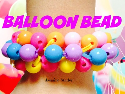 BALLOON BEAD BRACELET Rainbow Loom Tutorial