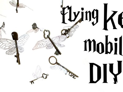 DIY flying key mobile - Harry Potter tutorial