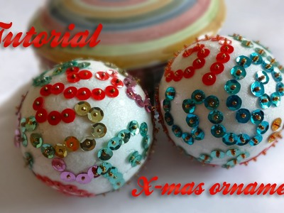 DIY - Sequin Christmas balls - Pallina con paillettes
