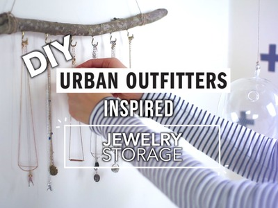 DIY Urban Outfitters Jewelry Storage !