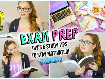 Exam Prep: DIY's & Study Tips to Stay Motivated!