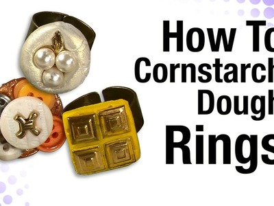 How To Cornstarch Dough Rings