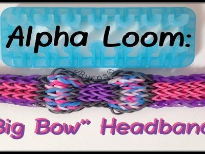 """How to Loom: """"Big Bow"""" Headband (Alpha Loom)"""