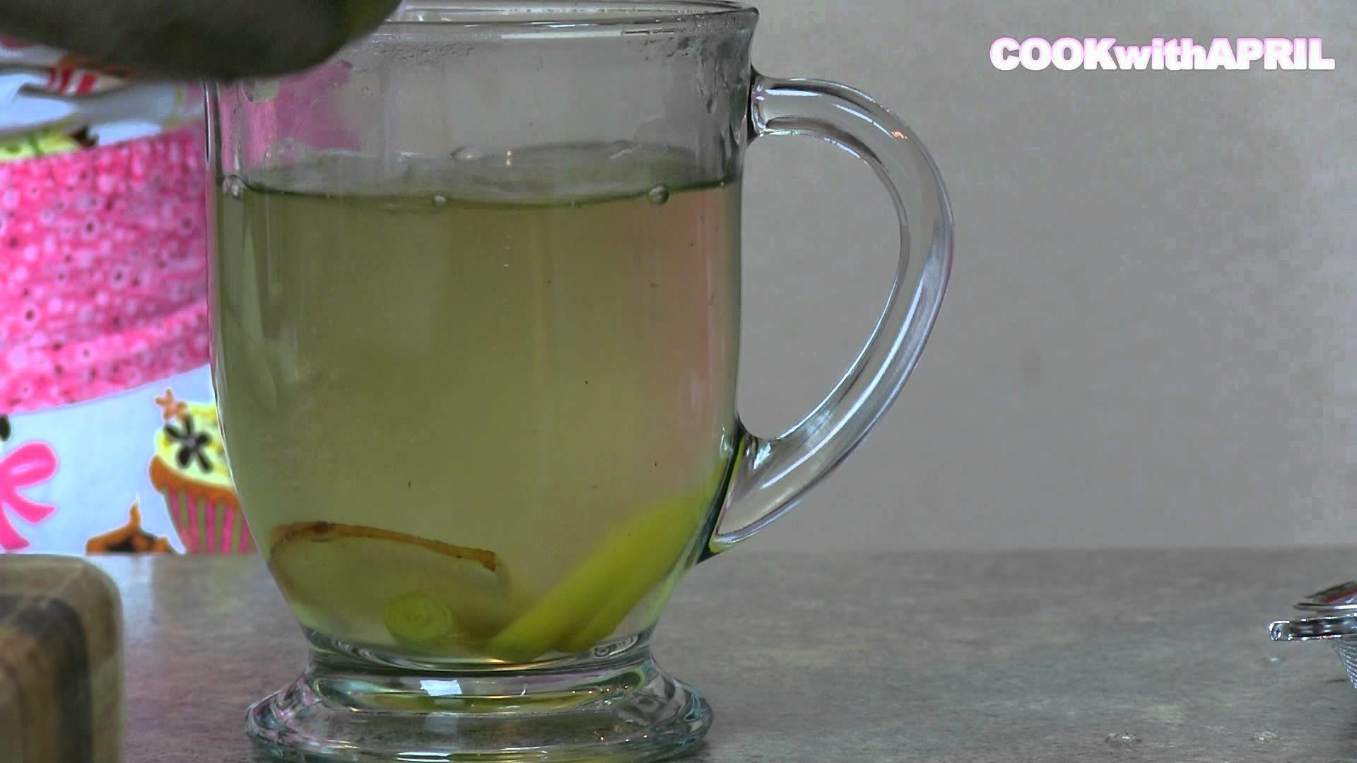 How to Make Lemongrass Galangal Honey Green Tea (Great Drink for Colds & Flu) - CookwithApril