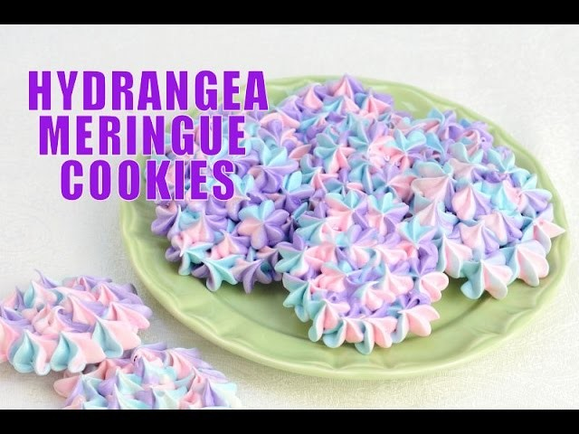 HYDRANGEA MERINGUE COOKIES FOR MOTHER'S DAY, HANIELA'S