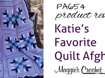 Katie's Favorite Quilt Afghan Crochet Pattern Product Review PA654