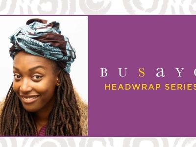 Loc Hairstyle tutorial: Turban head wrap feat. Busayo