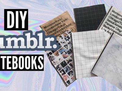 DIY TUMBLR NOTEBOOKS - BACK TO SCHOOL 2015