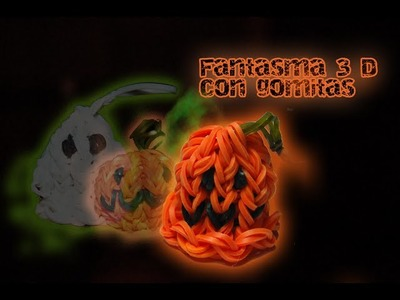 Fantasma calabaza3D con gomitas. Charms 3D Ghost pumpkin Rainbow loom. Halloween