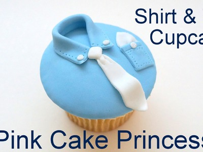 Father's Day Shirt & Tie Cupcake Decorating How to by Pink Cake Princess