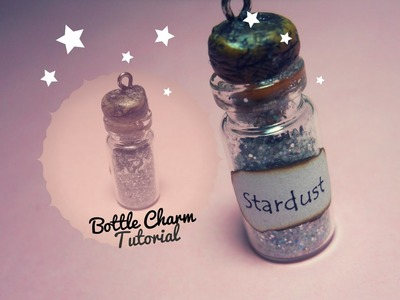 Stardust ★ Bottle Charm Tutorial ★ Wear a piece of sky!