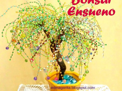 Tutorial:Avance Bonsai Ensueño (03)