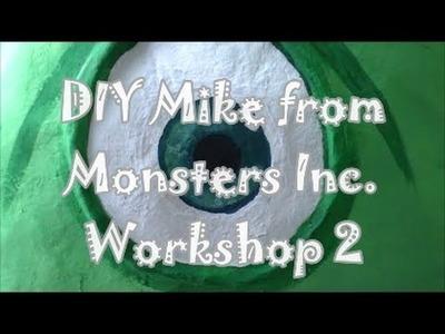 DIY Mike from Monsters Inc  Workshop 2
