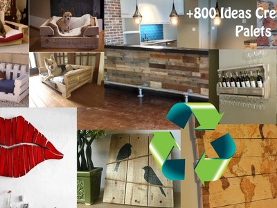 Reciclaje de Palets +800 Ideas. Recycling Pallets +800 Ideas