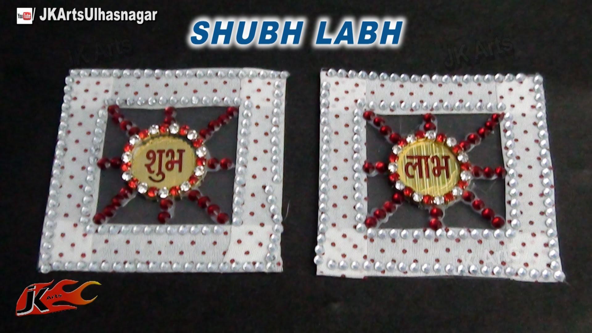 DIY Diwali Shubh Labh   How to make Auspicious Motif for the entrance   JK Art 728