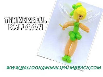 How To Make A Tinkerbell Balloon - Balloon Animals Palm Beach