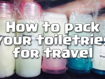 How to pack toiletries for travel (DIY) - COC bonus at the end!