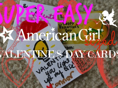 DIY American Girl Doll Valentine's Day CARDS!