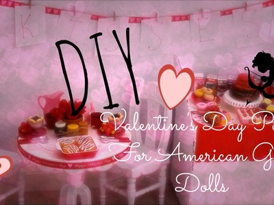 DIY American Girl Valentine's Day Party!