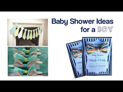 DIY Baby Shower Ideas for a Boy | Part 1 of 2