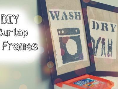 DIY | Burlap Frames