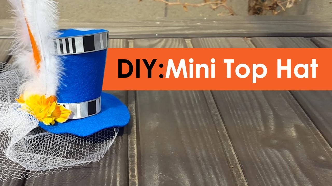 DIY Mini Top Hat - No patterns!
