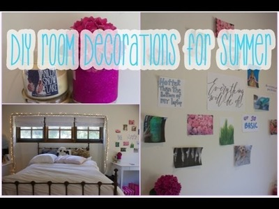 DIY: Room Decorations for the Summer!