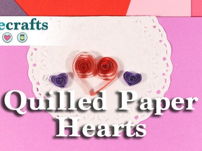 How to Make Quilled Paper Hearts