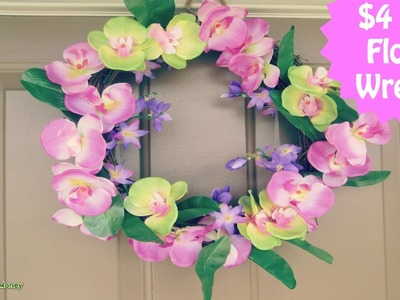 $4 DIY Floral Wreath | Outdoor Living Space Collaboration