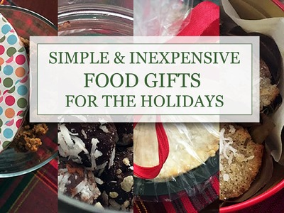 D.I.Y. Food Gifts for the Holidays