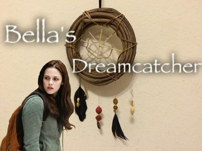 DIY: Bella's Dreamcatcher