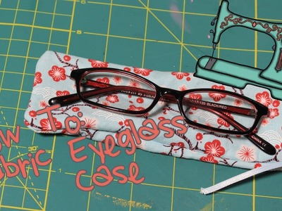 DIY Eyeglass.Sunglass Case [VEDA 3]